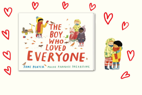 'The Boy Who Loved Everyone' (Walker Books 2019)
